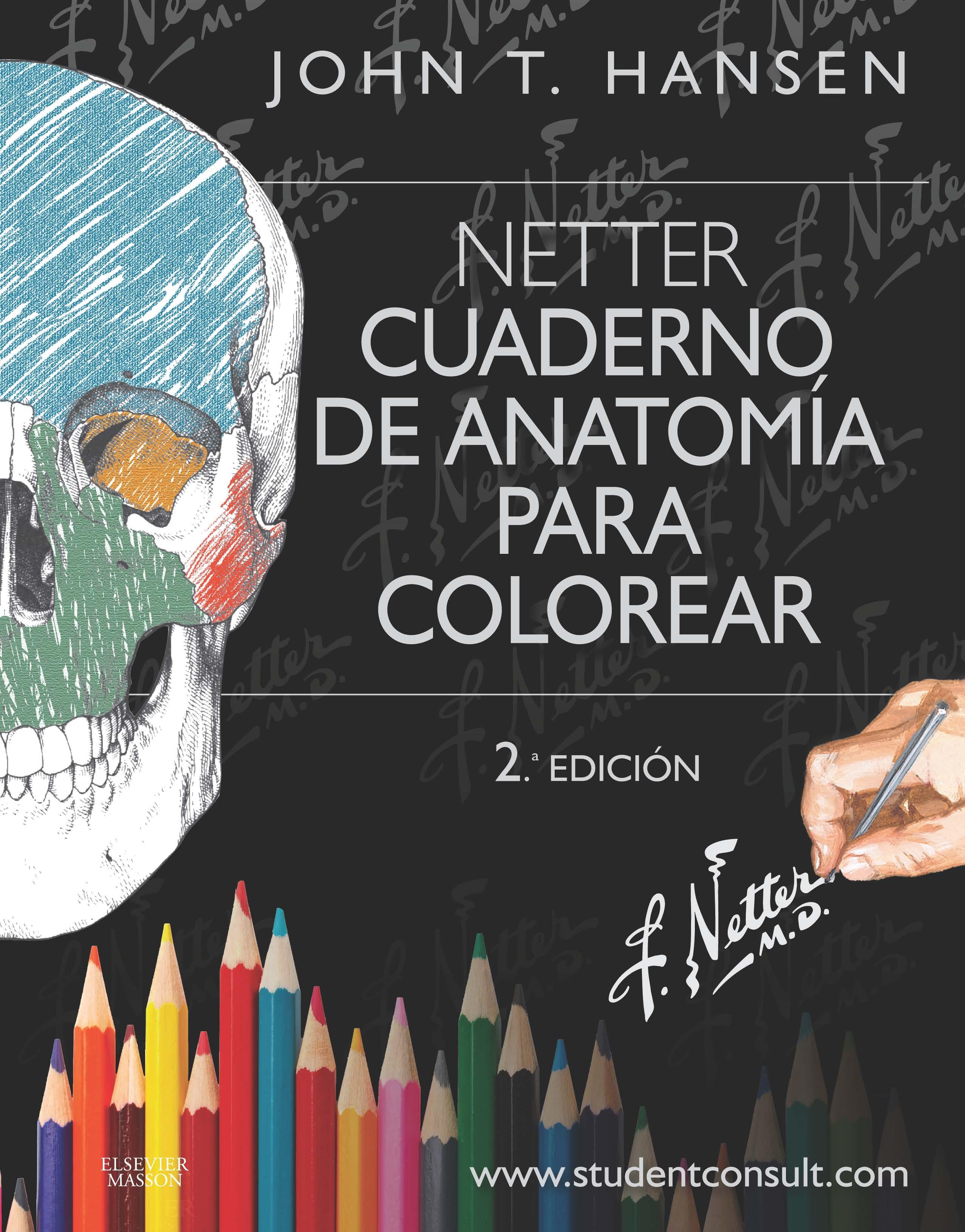 Netter. Cuaderno de anatomía para colorear + StudentConsult (2ª ed