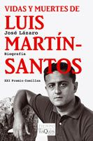 Resultado de imagen de vidas y muertes de martin santos