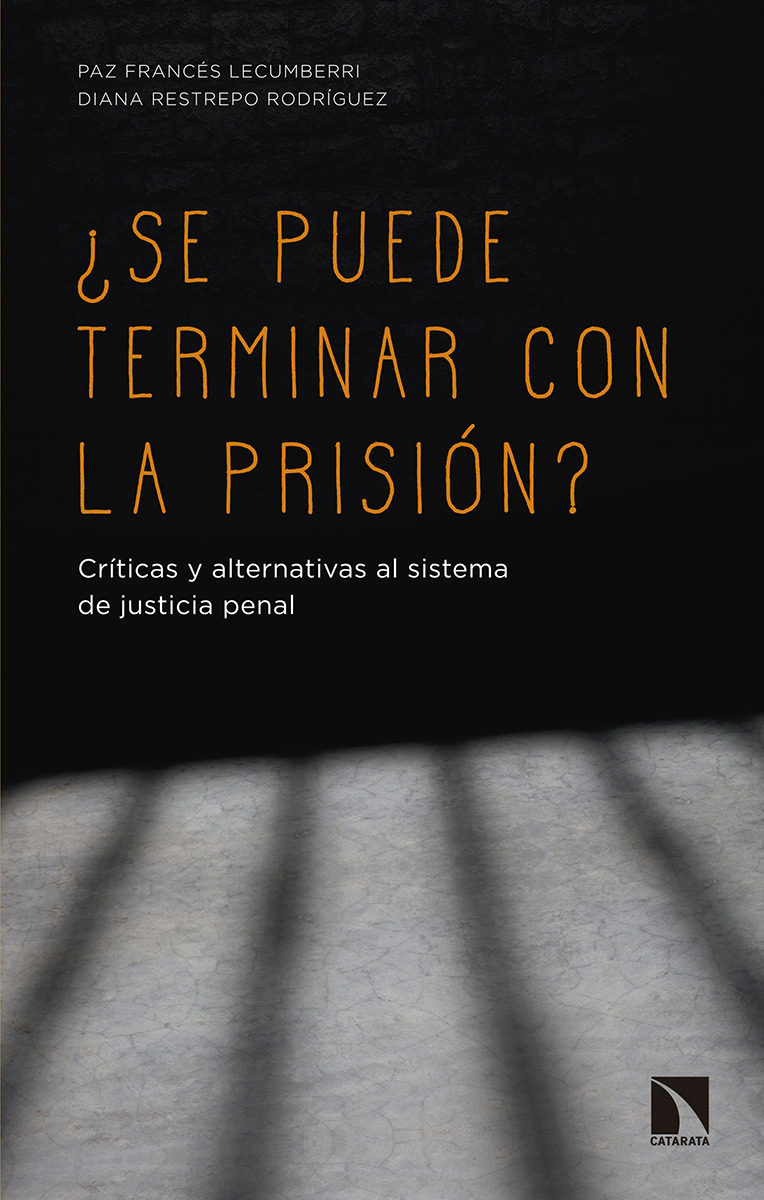 ¿Se puede terminar con la prisión?