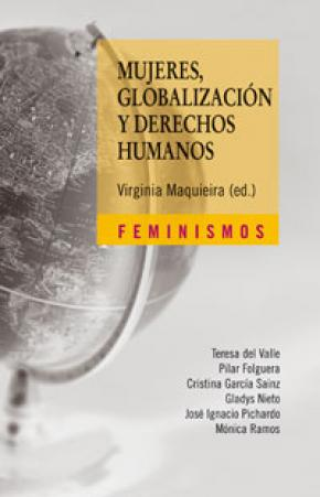 MUJERES, GLOBALIZACIÓN Y DERECHOS HUMANOS