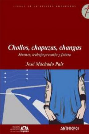 CHOLLOS CHAPUZAS CHANGAS