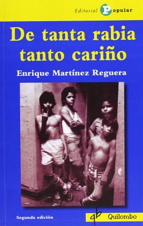 DE TANTA RABIA TANTO CARIÑO