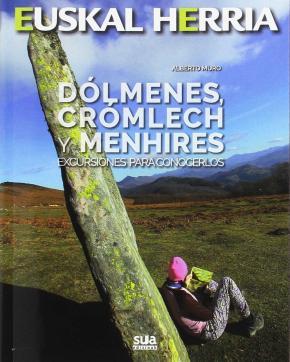 DOLMENES, CROMLECH Y MENHIRES - EXCURSIONES PARA C