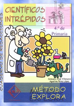 CIENTIFICOS INTREPIDOS 4 EP -EXPLORA