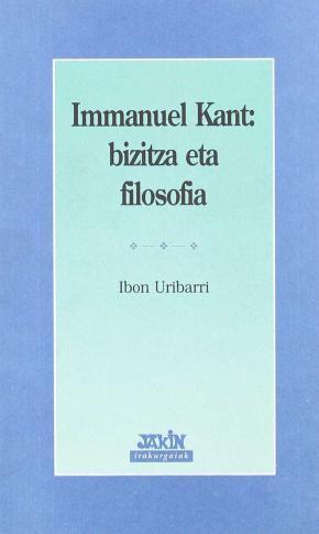 IMMANUEL KANT - BIZITZA ETA FILOSOFIA