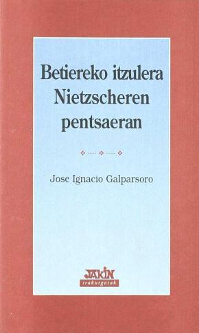 BETIEREKO ITZULERA NIETZSCHEREN PENTSAERAN