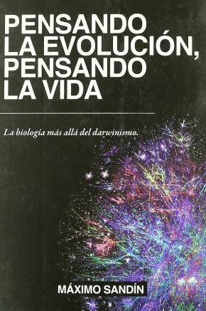 PENSANDO LA EVOLUCION/PENSANDO LA VIDA(2ª ED)
