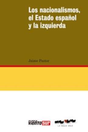 NACIONALISMOS EL ESTADO ESPAÑOL Y LA IZQUIERDA