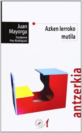 AZKEN LERROKO MUTILA
