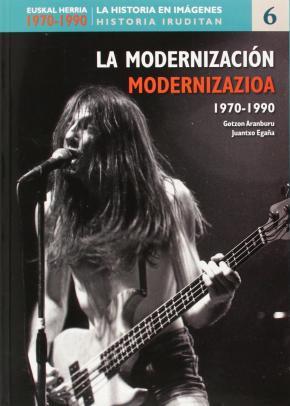 Euskal Herria 1970-1990. La historia en imágenes.