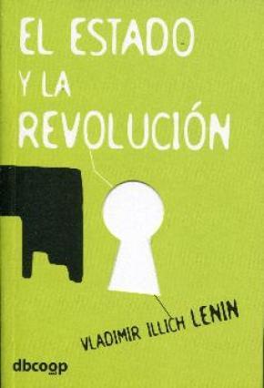 ESTADO Y LA REVOLUCION, EL