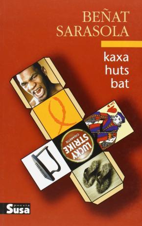 KAXA HUTS BAT