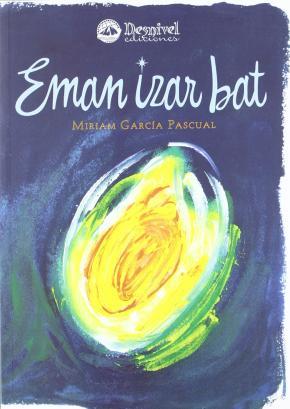 EMAN IZAR BAT (BAJAME UNA ESTRELLA)