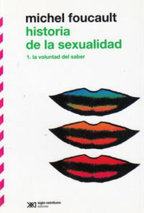 HISTORIA DE LA SEXUALIDAD 1 LA VOLUNTAD DEL SABER