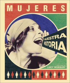 Mujeres: nuestra historia