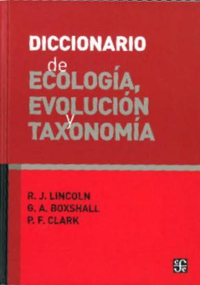 DICCIONARIO DE ECOLOGIA EVOLUCION Y...(2ªED.)