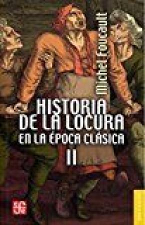 HISTORIA LOCURA EPOCA CLASICA II