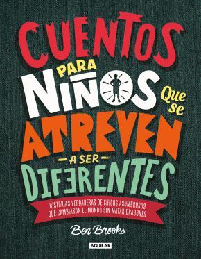 Cuentos para niños que se atreven a ser diferentes