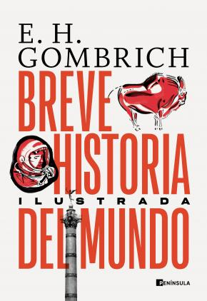 Breve historia del mundo. Edición ilustrada