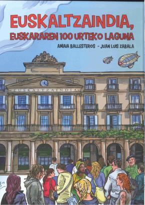 Euskaltzaindia, euskararen 100 urteko laguna