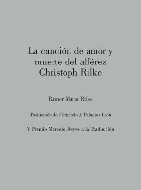 LA CANCIÓN DE AMOR Y MUERTE DEL ALFÉREZ CHRISTOPH RILKE