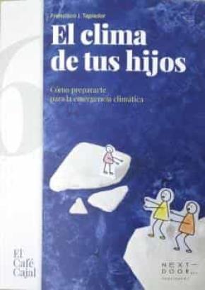 CLIMA DE TUS HIJOS, EL
