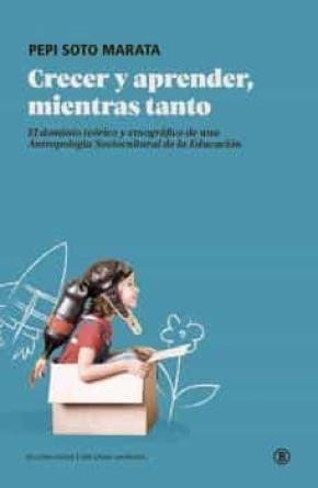 CRECER Y APRENDER, MIENTRAS TANTO