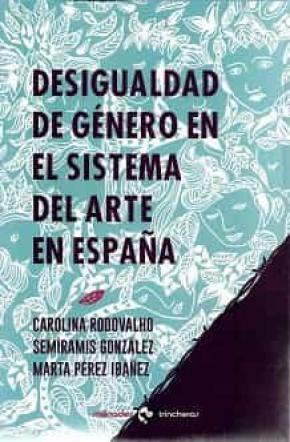 Desigualdad de género en el sistema del arte en España