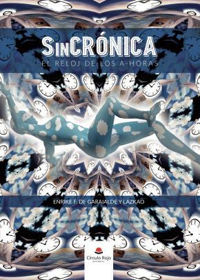 SinCrónica. El reloj de los a-horas