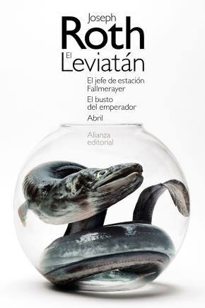 El Leviatán. El jefe de estación Fallmerayer. El busto del emperador. Abril
