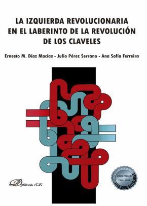 La izquierda revolucionaria en el laberinto de la revolución de los claveles