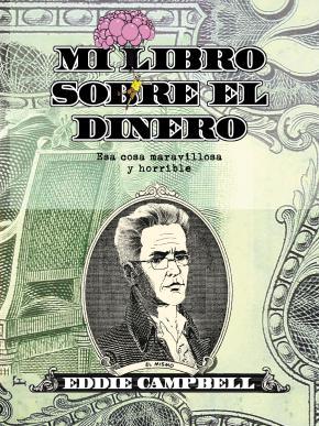 Mi libro sobre el dinero. Esa cosa maravillosa y horrible
