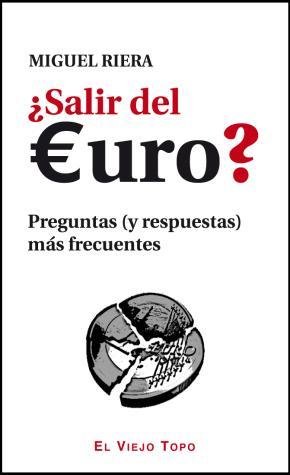 ¿Salir del euro?