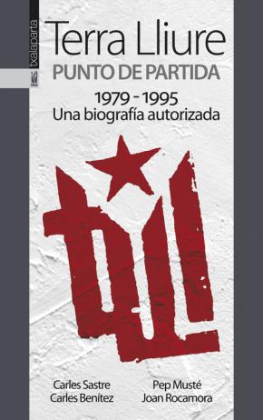 Terra Lliure. Punto de partida (1979-1995)