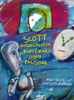 Scott Barberenaren bizitzako lehen pausoak