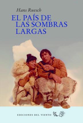 EL PAÍS DE LAS SOMBRAS LARGAS