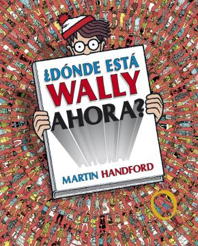 ¿Dónde está Wally ahora? (Colección ¿Dónde está Wally?)