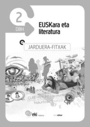 EKI DBH 2. Euskara eta Literatura 2. Jarduera fitxak
