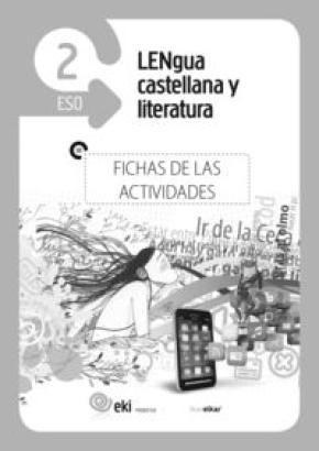 EKI DBH 2. Lengua castellana y Literatura 2. Fichas de las actividades