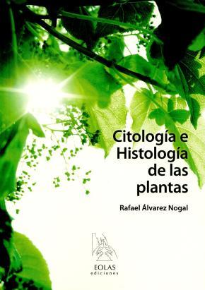 CITOLOGÍA E HISTOLOGÍA DE LAS PLANTAS