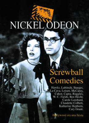 NICKEL ODEON: SCREWBALL COMEDIES