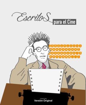 ESCRITOS PARA EL CINE