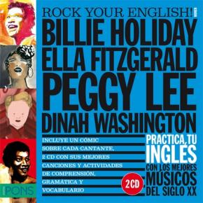Rock Your English! Women (Billie Holiday, Ella Fitzgerald, Peggy Lee y Dinah Washington)