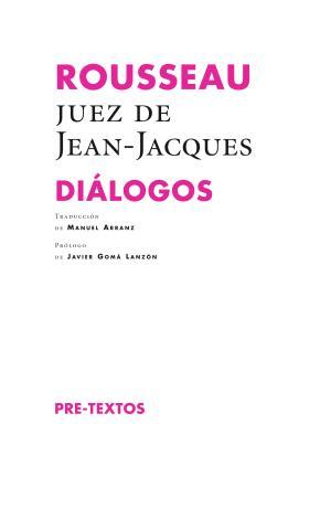 Rousseau, juez de Jean-Jacques