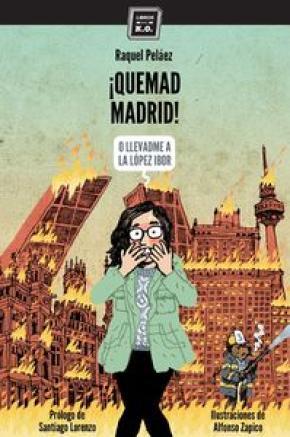 ¡Quemad Madrid!