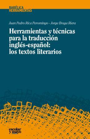 Herramientas y técnicas para la traducción inglés-español: los textos literarios