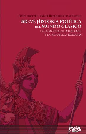 Breve historia política del mundo clásico
