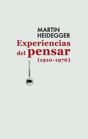 Experiencias del pensar (1910-1976)