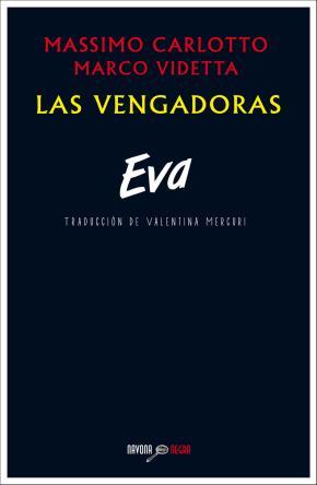 Las vengadoras. Eva