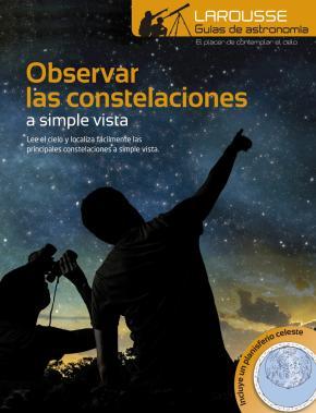 Observar las Constelaciones a simple vista